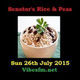 Senator's Rice & Peas Sun 26th July 2015 on Vibesfm.net