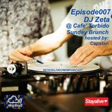 Episode007: Dj Zeta x Sunday Brunch @ Cafè Torbido [hosted by: Capstan]