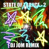 State of Trance 2 - DJ Jom Remix