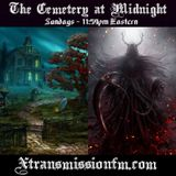 The Cemetery at Midnight - Oct. 7th 2018