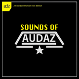 SOUNDS OF AUDAZ - ADE EDITION 2016 (#069)