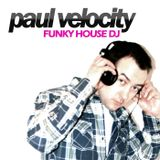 Funky House DJ Paul Velocity Mix Jan 2012