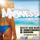 Moombahton Madness part 10