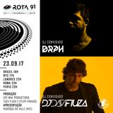 Rota 91 - 23/09/2017 - Djs convidados Drph e Davi Fiuza