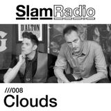 Slam Radio - 008 Clouds