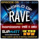 Slipmatt - World Of Rave #9