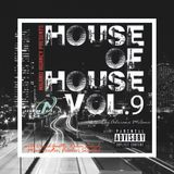 House of House Vol.9