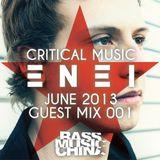 Enei (Critical Recordings) @ Bass Music China Guest Mix 001 (03.06.2013)