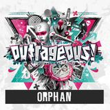 Orphan @ Outrageous 2016