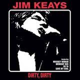 "Jim Keays {Masters Apprentices} ""Dirty Dirty"" 2012 Australia,Rock"