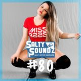 Salty Soundz #80 x Miss Baas
