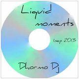 Liquid moments