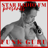 Star Radio FM presents, the soud of Funk Guru