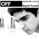 Miguel Puente Off Recordings Podcast