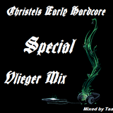 Christels Early Hardcore Special Vlieger Mix