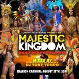 Unity Mas Presents... MAJESTIC KINGDOM mixed by DJ Tony Tempo