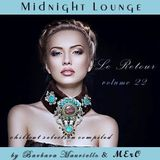 Midnight Lounge Vol.22 # Le Retour