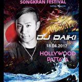 DJ DAIKI DJ Live Recording @ Hollywood Pattaya, Thailand, 18th, APR 2017