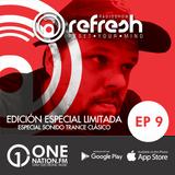 Onenation.fm Presenta Refresh con Javier Noya ( EP09 • 10-03-17 )