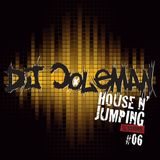 Dj Coleman - House N' Jumping Sessions #06