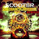 SCOOTER - THE 20 YEARS OF HARDCORE REMIXES !!!