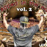 DJ Lionheart Traped in the EDM vol.2