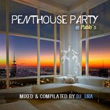 Penthouse party @ Pablo's