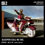 Sleeper Cell w/ ike. - 17th August 2018