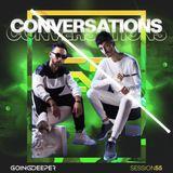 Going Deeper - Conversations 055