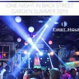 One Night In Back Garden Club Summer 2015 First Hour