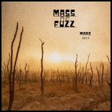 Mass of Fuzz Mars 2016