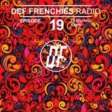 Def Frenchies Radio ep.19