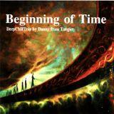 Beginning Of Time (DeepChillAmbient)