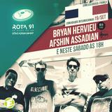 Rota 91 - 19/09/2015 Guest DJs from Paris:  ßryan Hervieu (D3 Elements) and  Afshin (DJoon Club)