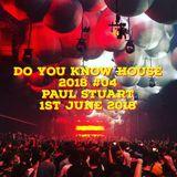 Do You Know House 2018 #04