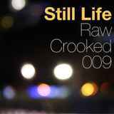 The Raw & The Crooked 009