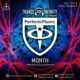 Trance For Infinity pres Perfecto Fluoro Month (Active Limbic System Guestmix)