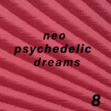 Neo Psychedelic Dreams 8