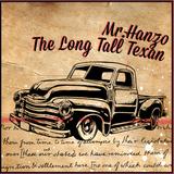 Mr.Hanzo, The Long Tall Texan