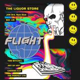 FLIGHT-ACID FROM ANOTHER WORLD @ The Liquor Store - ART OF HOT
