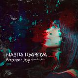 Nastia Uvarova - Forever Joy podcast #015