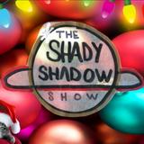 The Shady Shadow Show EP21 (Yassir aka The X-Mess)