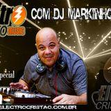 Programa Electro Cristão Session #9 - DJ Markinhos Meira VS DJ Noble