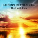 EMOTIONAL SUMMER SESSION -The First Edition -