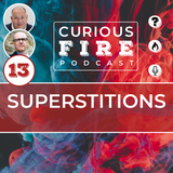 EP013 Superstitions