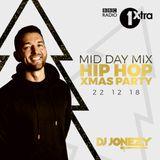 DJ Jonezy - 1Xtra Xmas Hip Hop Party Mix