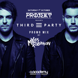 PROJEKT Presents Third Party Mix [Recorded by Myles Robinson]