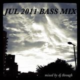JUL 2011 BASS MIX