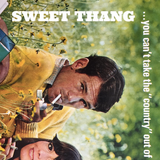 SWEET THANG / Outlaw Country