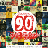 90's Love Session (The Mixtape Sessions Vol. 8) (2016)